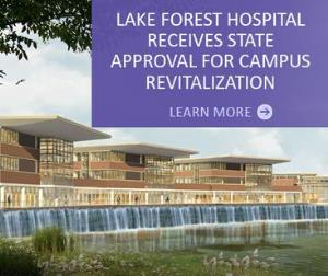 Lake Forest Hospital Campus Revitalization Approval