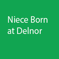 Niece Born at Delnor